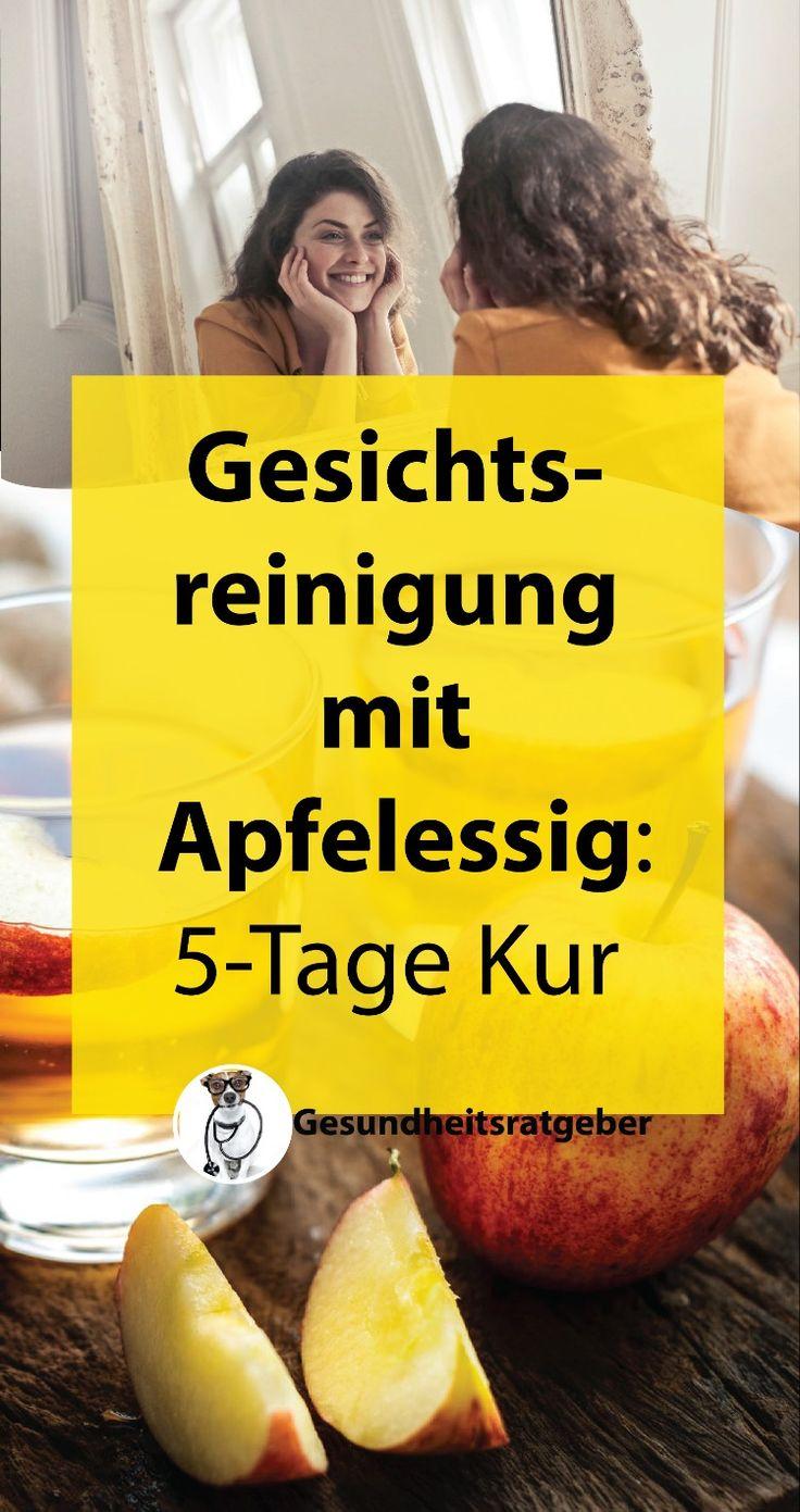 Gesichtsreinigung mit Apfelessig: 5-Tage Kur