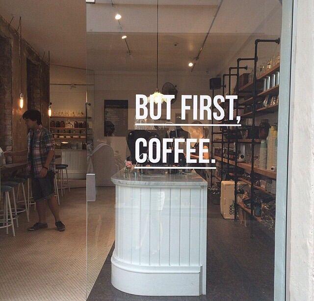 But first coffee! Leuke slogan voor op de muur