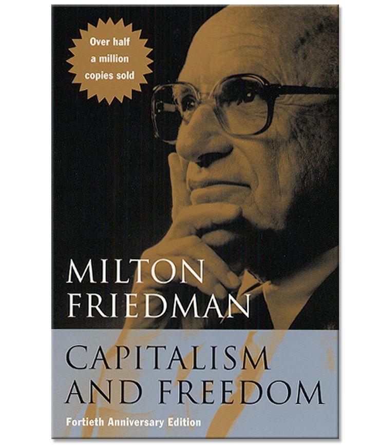 Milton friedman capitalism and freedom paperback book