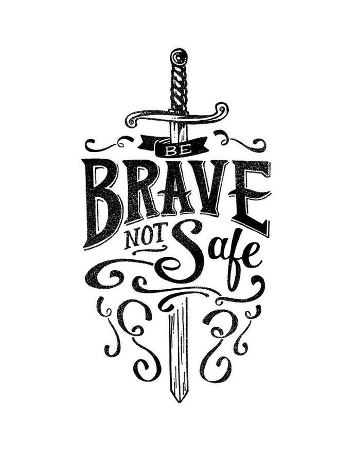 Brave Not Safe Black & White Print by quietboystudio in Typography