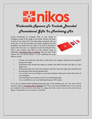 Undeniable Reasons To Include Branded Promotional Gifts In Marketing Mix