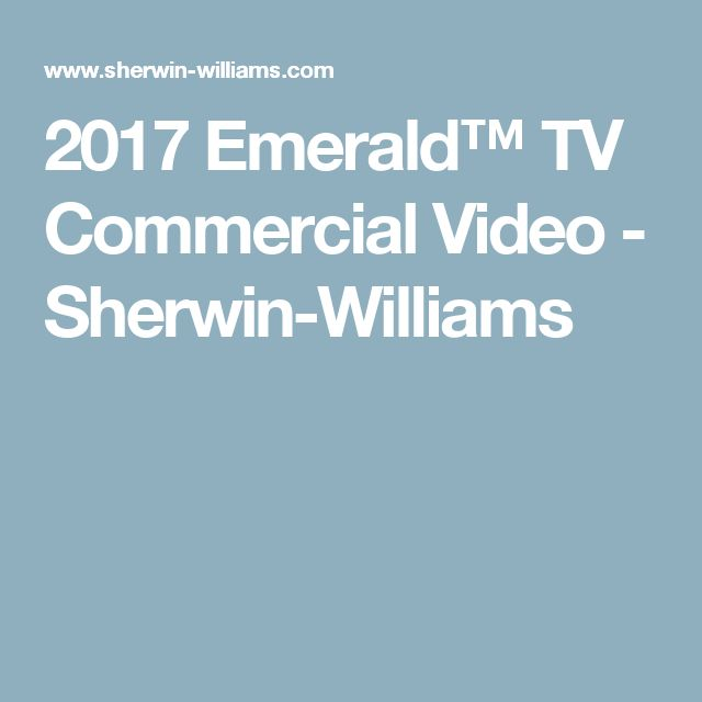 2017 Emerald™ TV Commercial Video - Sherwin-Williams