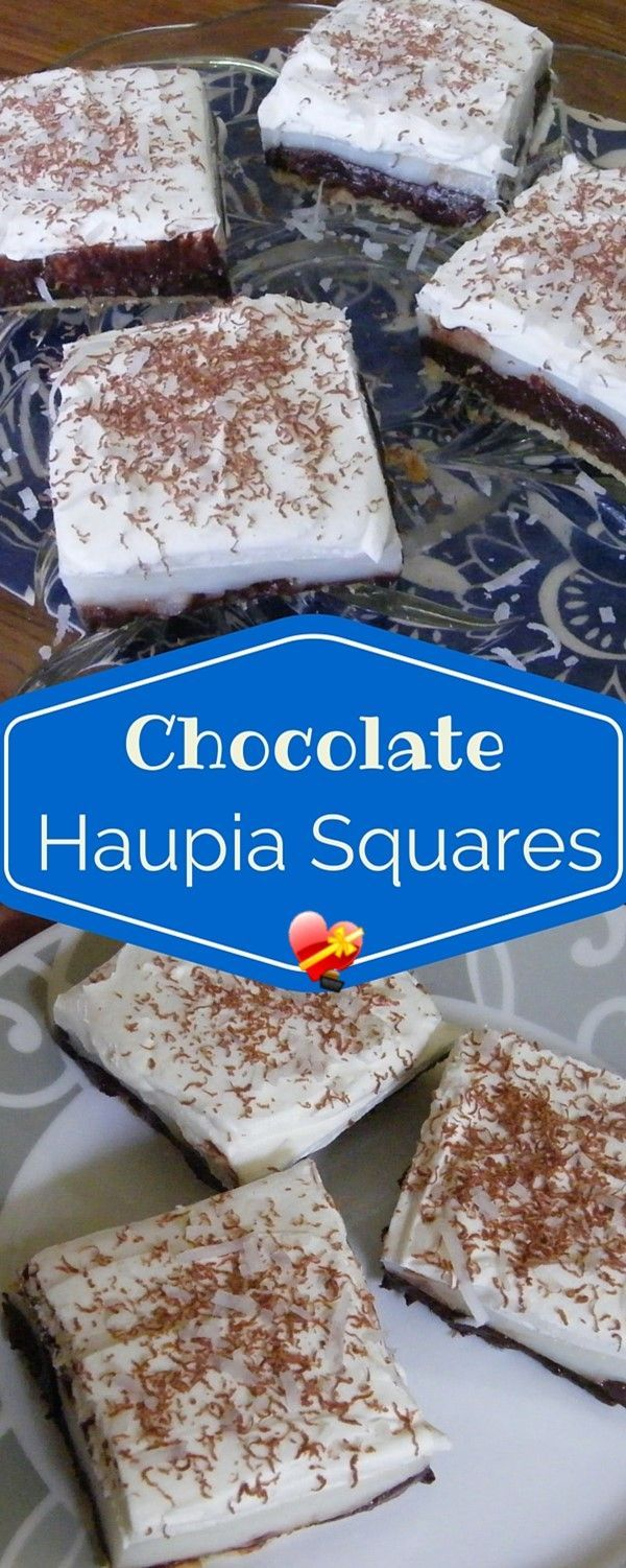 Delicious and easy to make Chocolate Haupia Pie Squares. Get more local style recipes here.