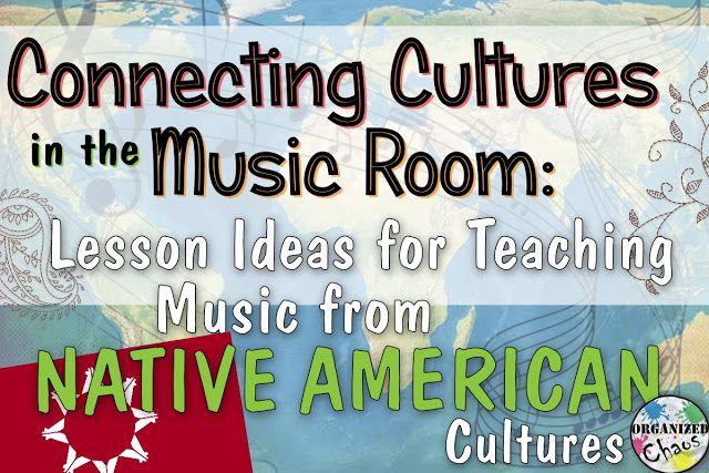 Organized Chaos: Teacher Tuesday: Native American music in elementa...