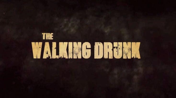 The Walking Drunk: Das TWD-Intro mit betrunkenen Menschen