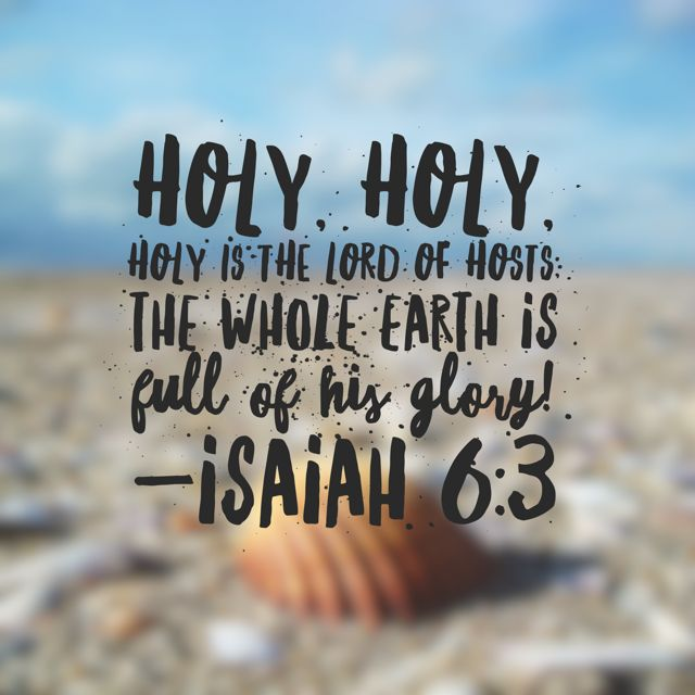 "He is Holy and creation both whispers and shouts his glory.#everythingbeautiful #biblereading ps: you should know I accidentally read this passage instead of Isaiah 61 today. But the Lord speaks through ""accidents."" So he uses my poor vision. :) off to read Isaiah 61 according to schedule."