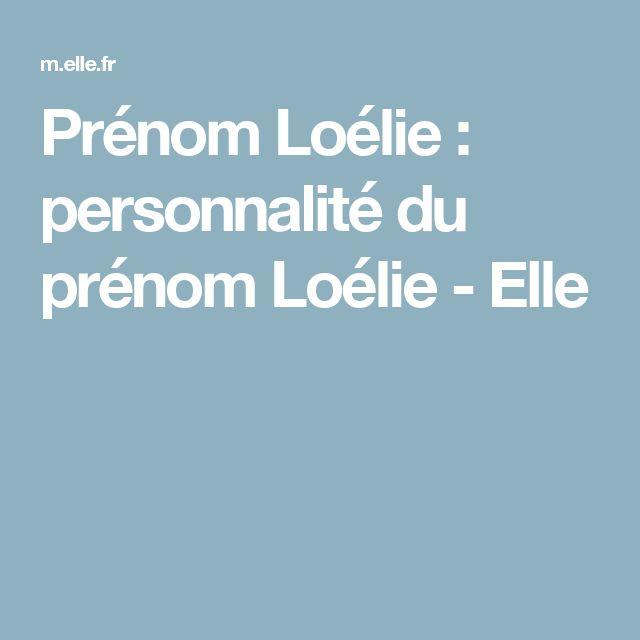 Prénom Loélie : personnalité du prénom Loélie - Elle