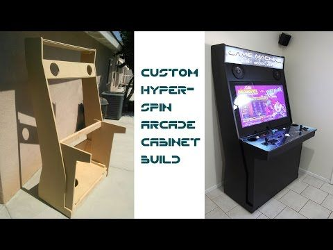 Cabinet Plans Custom Hyperspin Arcade Cabinet UPDATED WITH LINKS TO PLANS - YouTube