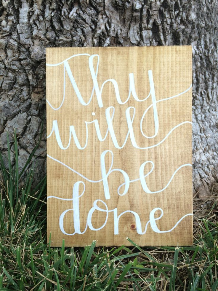Thy Will Be Done wood sign, religious sign, home decor