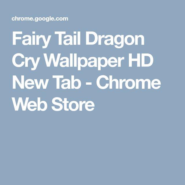 Fairy Tail Dragon Cry Wallpaper HD New Tab - Chrome Web Store