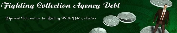 Fighting Collection Agency Debt - great blog!!