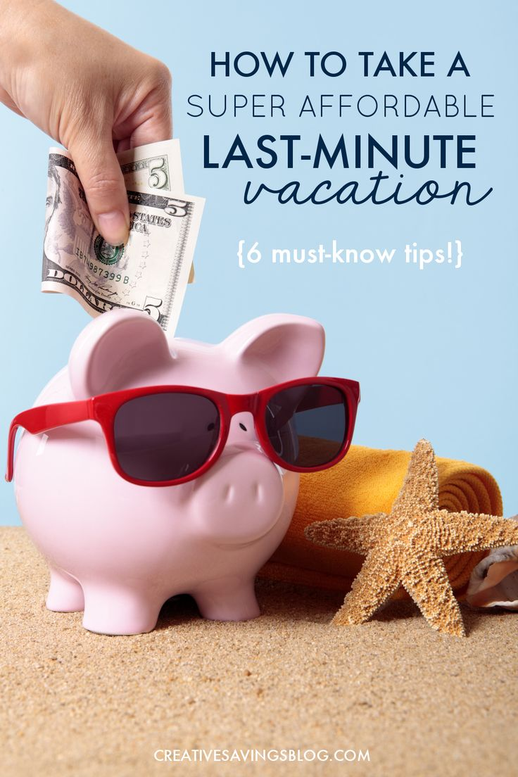 Eager to take a trip, but didn't plan ahead? No problem! These tips show you how to squeeze in a super affordable last-minute vacation. Psst...sometimes you can score even BETTER deals!