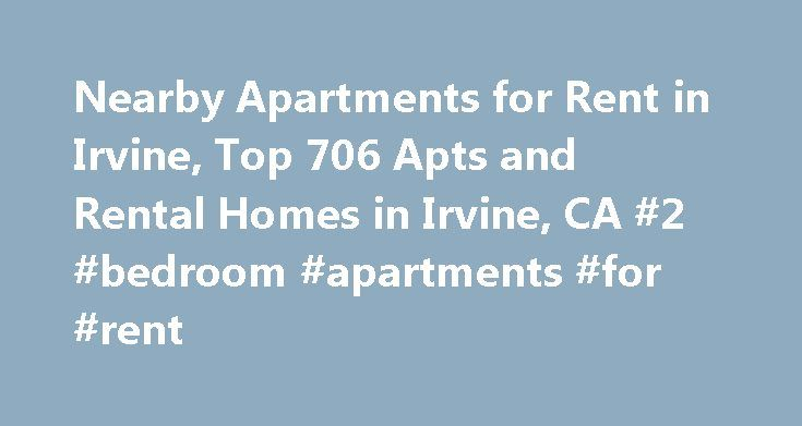 Nearby Apartments for Rent in Irvine, Top 706 Apts and Rental Homes in Irvine, CA #2 #bedroom #apartments #for #rent http://apartment.remmont.com/nearby-apartments-for-rent-in-irvine-top-706-apts-and-rental-homes-in-irvine-ca-2-bedroom-apartments-for-rent/  #irvine company apartments # Irvine, CA Apartments and Homes for Rent Moving To: XX address The cost calculator is intended to provide a ballpark estimate for information purposes only and is not to be considered an actual quote of your…