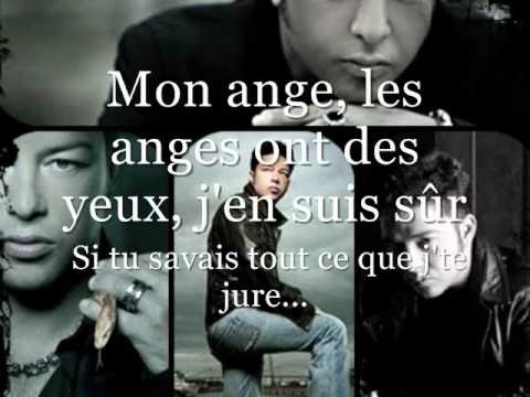 Éric Lapointe - Mon Ange (My Angel)[Paroles].  French Canadian singer from Quebec. via youtube.com