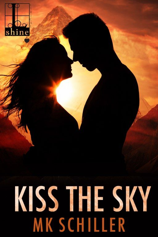 KISS THE SKY by MK Schiller