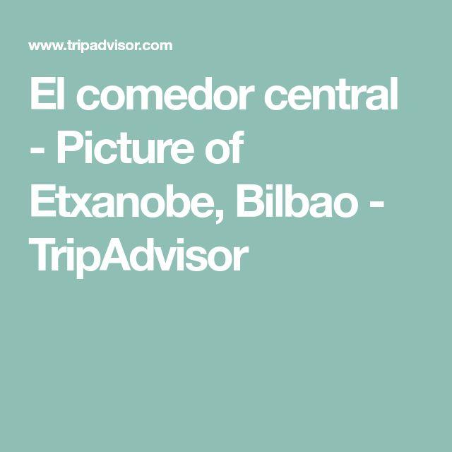 El comedor central - Picture of Etxanobe, Bilbao - TripAdvisor