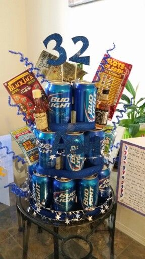 Beer can cake 32 Drinks for a 32 year old dink! My boyfriend loved it.