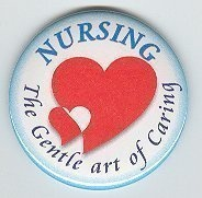Nursing-The Gentle Art Of Caring Pin Nurses Are Great