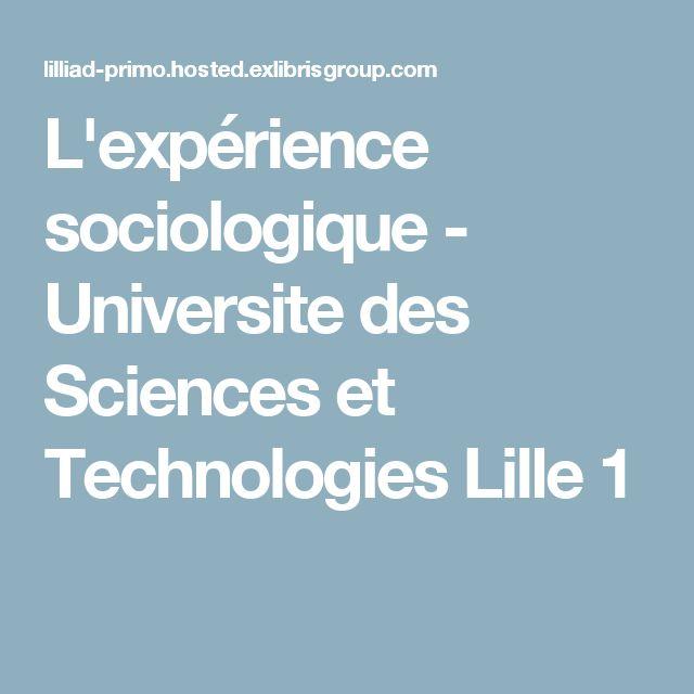 L'expérience sociologique - Universite des Sciences et Technologies Lille 1