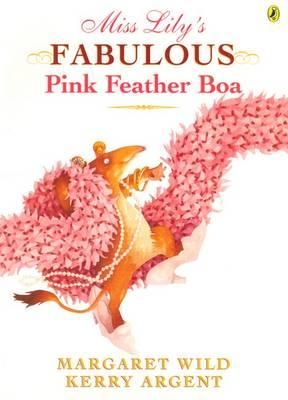 (Own) Miss Lily's Fabulous Pink Feather Boa - Margaret Wild