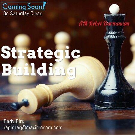 Strategic Building