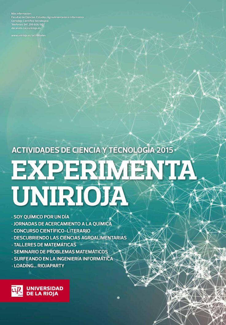 ExperimentaUnirioja, estímulo para la vocación científica http://www.unirioja.es/apnoticias/servlet/Noticias?codnot=3772&accion=detnot