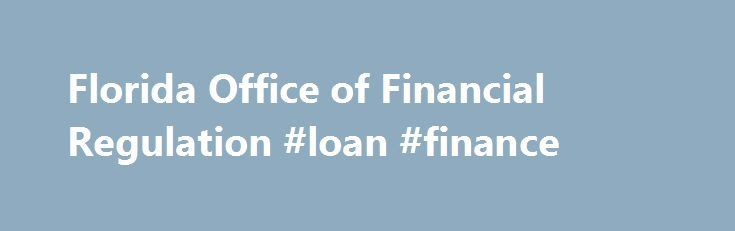Florida Office of Financial Regulation #loan #finance http://cash.remmont.com/florida-office-of-financial-regulation-loan-finance/  #motor vehicle finance # Motor Vehicle Retail Installment Seller MV: Motor Vehicle Retail Installment Seller – Chapter 520 Part I, Florida Statutes: The license authorizes its holder to offer installment payments to its customers, for the sale of motor vehicles... Read more