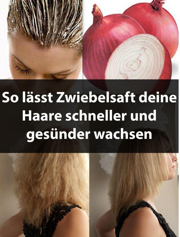 So lässt Zwiebelsaft deine Haare schneller und ge…