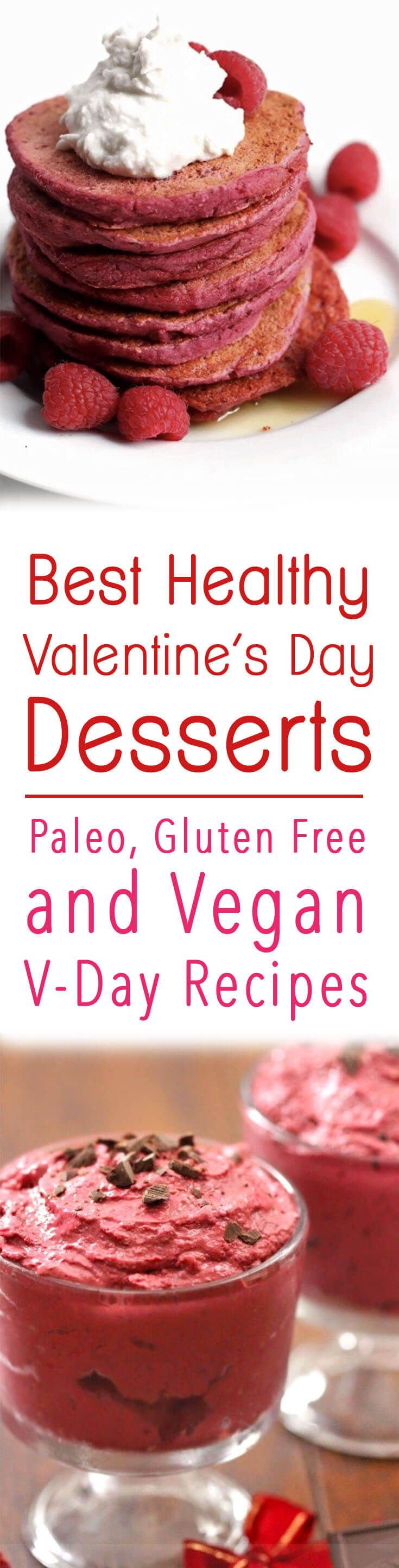 Paleo valentine s day meal ideas - 35 Best Healthy Valentine S Day Desserts Valentine Recipesvalentines