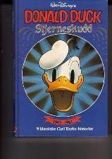 """""""Donald Duck - stjerneskudd. 9 klassiske Carl Barks-historier - 3 av dem ikke tidligere utgitt i Norge"""" av Disney"""