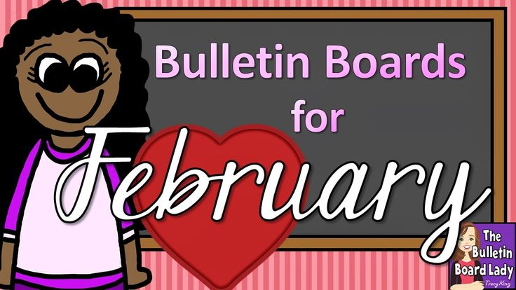 February Bulletin Board Ideas Print and post, student created, make your own.  Great ideas!