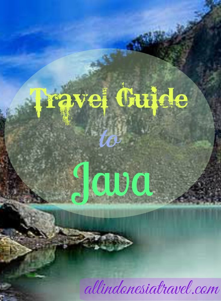 Your travel guide to Java, Indonesia's main island and also the fifth largest island. Java makes up of 65% of Indonesia's population making it the most populated island on earth. Java boasts many natural and historical tourists attractions. | http://allindonesiatravel.com