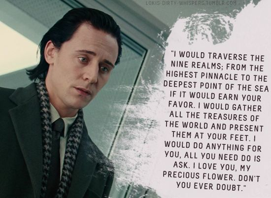 """Loki's Dirty Whispers - Submission: """"I would traverse the nine realms; from the highest pinnacle to the deepest point of the sea if it would earn your favor."""""""