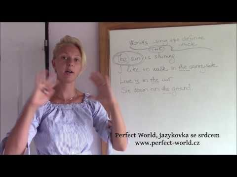 "Slova užívaná vždy s určitým členem ""the"" | Perfect World, Jazyková škola v Plzni"