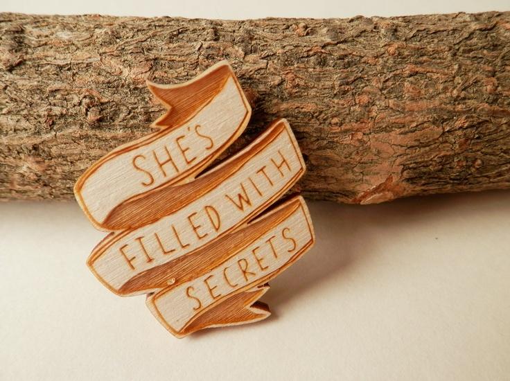 Twin Peaks Brooch - 'She's Filled With Secrets'. $8.00, via Etsy.