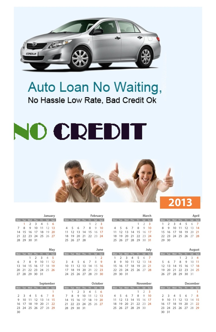2013 calendar of arizona auto loans if you find yourself incapable to raise a fund due to any credit fault happened in earlier period such as missed payment