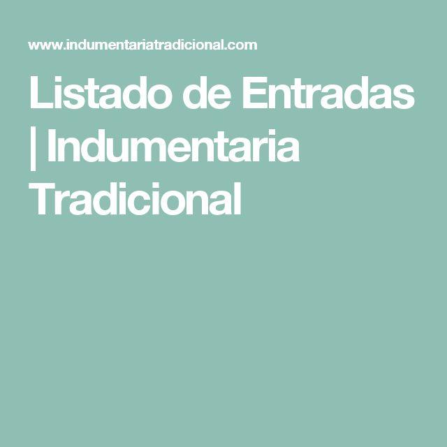 Listado de Entradas | Indumentaria Tradicional