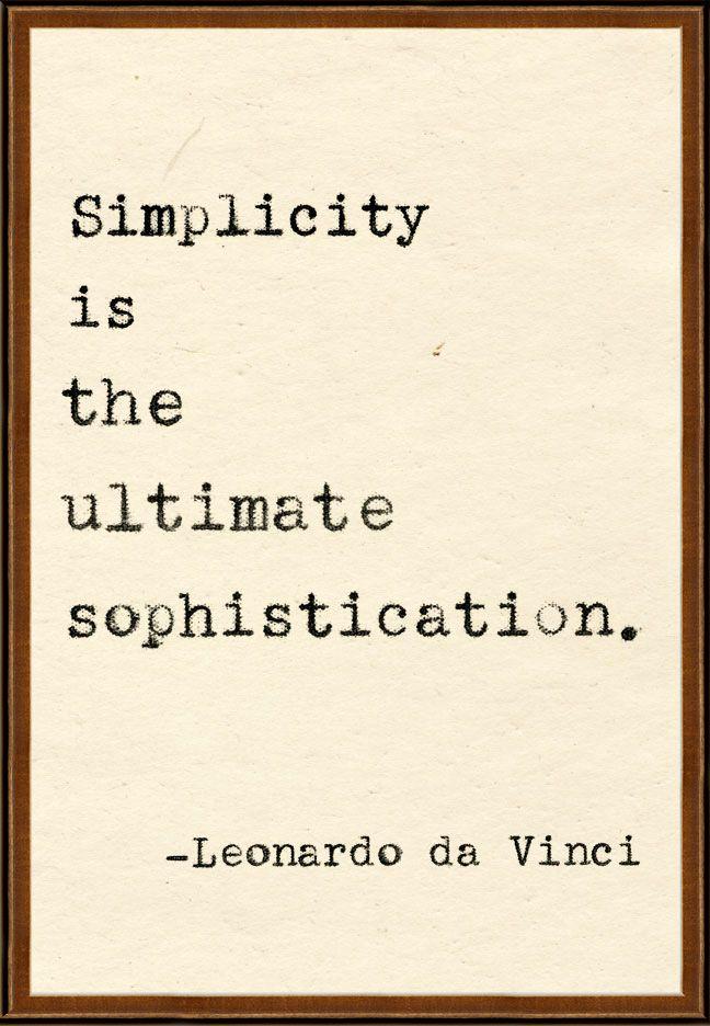 "#quote ""#Simplicity is the ultimate sophistication."" (Leonardo da Vinci)"