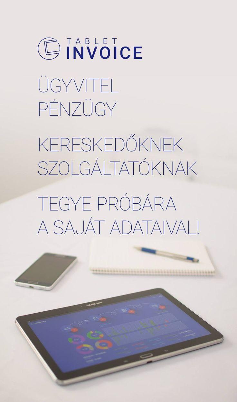 Tablet Invoice FinTech Apps  ÜGYVITEL PÉNZÜGY KERESKEDŐKNEK SZOLGÁLTATÓKNAK TEGYE PRÓBÁRA A SAJÁT ADATAIVAL! https://play.google.com/store/apps/dev?id=8854806361588008793