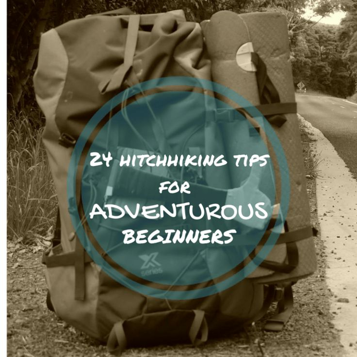 Perfect hitchhiking guide for beginners. You'll never want to stop once you've got into this adventurous way of traveling!