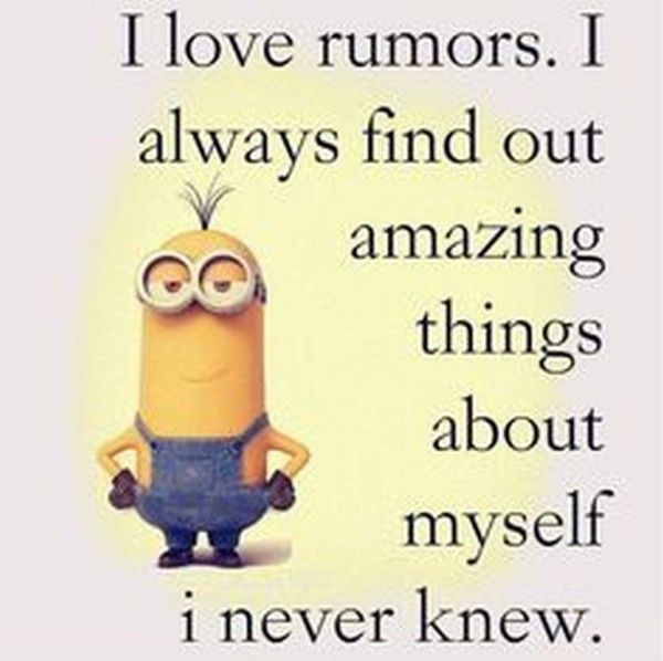 "Love Finding Quotes About Never: ""I Love Rumors. I Always Find Out Amazing"