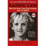 Raising Cain: Protecting the Emotional Life of Boys (Paperback)By Teresa Barker