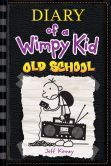 Old School (Diary of a Wimpy Kid Series #10)