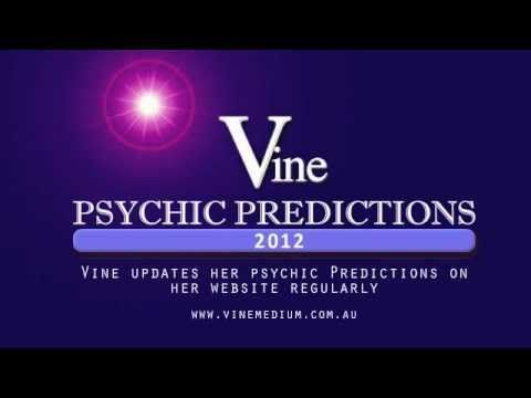 2012 Accurate Psychic Predictions, Vine Psychic - All Came True!
