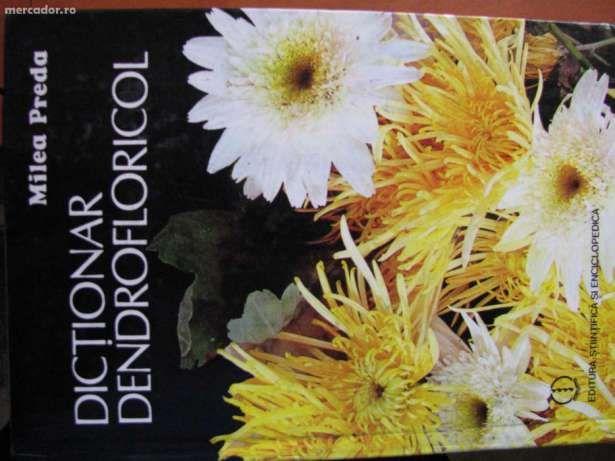 Dicționar dendrofloricol, Editura științifică și enciclopedică, București, 1989 - Căutare Google