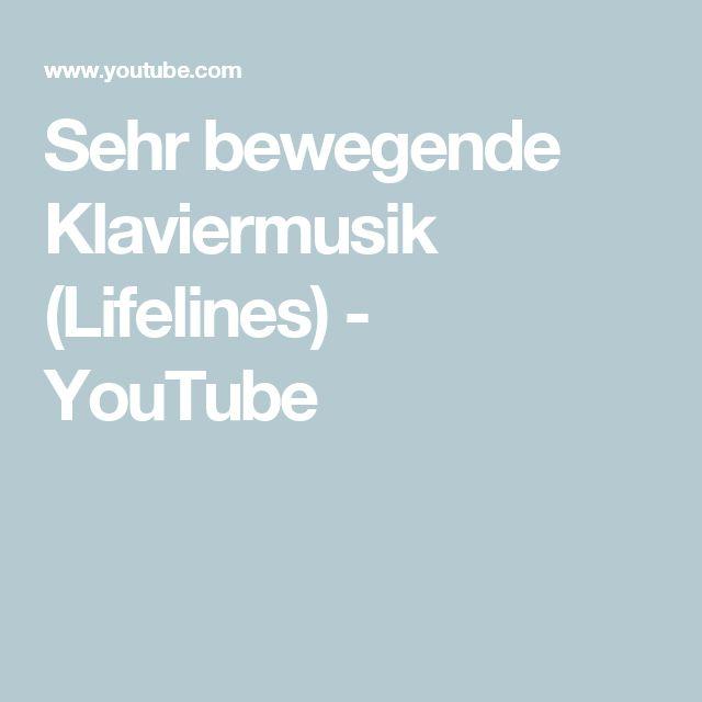 Sehr bewegende Klaviermusik (Lifelines) - YouTube