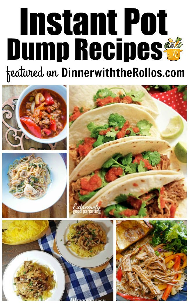 Instant Pot Dump Recipes