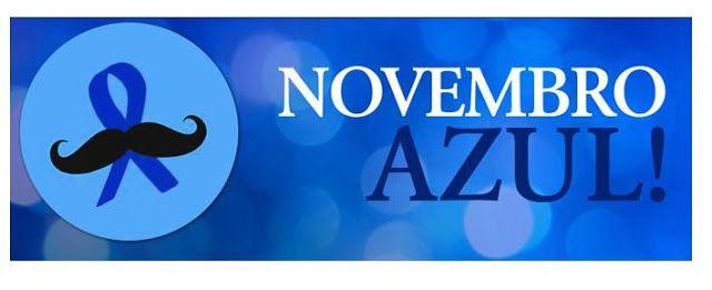 Blog do Arretadinho: Campanha Novembro Azul alerta para prevenção do câ...