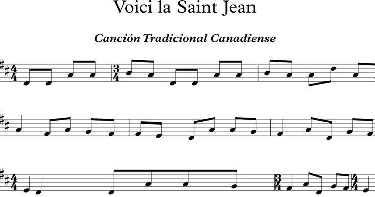 Voici la Saint Jean. Canción Tradicional Canadiense.