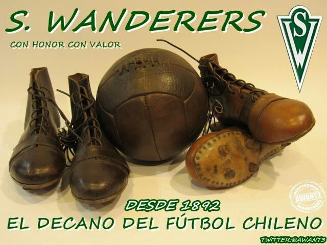 SANTIAGO WANDERERS DE VALPARAISO.  Desde 1892 El Decano del fútbol Chileno